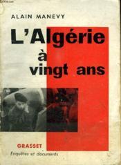 L Algerie A Vingt Ans. - Couverture - Format classique