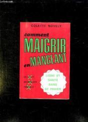 Maigrir En Mangeant. - Couverture - Format classique