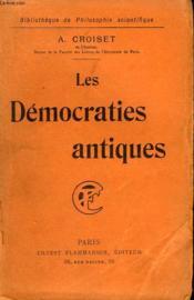 Les Democraties Antiques. Collection : Bibliotheque De Philosophie Scientifique. - Couverture - Format classique