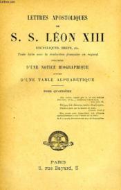 Lettres Apostoliques De S. S. Leon Xiii, Tome Iv - Couverture - Format classique