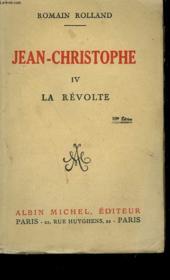 Jean Christophe. Tome 4: La Revolte. - Couverture - Format classique