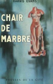 Chair De Marbre - Couverture - Format classique