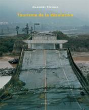 Tourisme de la désolation - Couverture - Format classique
