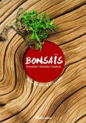 Bonsaï ; taille, entretien, variétés - Couverture - Format classique