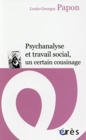 Psychanalyse et travail social, un certain cousinage - Couverture - Format classique