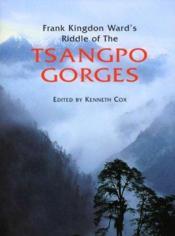 Riddle Of The Tsangpo Gorges /Anglais - Couverture - Format classique