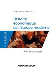 Histoire économique de l'Europe moderne ; XVe-XVIIIe siècle - Couverture - Format classique