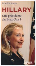 Hillary ; une présidente des Etats-Unis ? - Couverture - Format classique