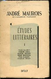 Etudes Litteraires - Tome 1 : Paul Valery, Andre Gide, Marcel Proust, Henri Bergson, Paul Claudel, Charles Peguy. - Couverture - Format classique