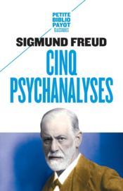 Cinq psychanalyses - Couverture - Format classique