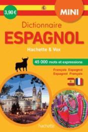 Mini dictionnaire hachette vox - bilingue espagnol - Couverture - Format classique