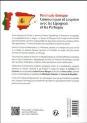 Péninsule ibérique ; communiquer et coopérer avec les Espagnols et les Portugais - 4ème de couverture - Format classique