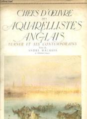 Chefs D'Oeuvre Des Aquarellistes Anglais - Turner Et Ses Contemporains - Couverture - Format classique