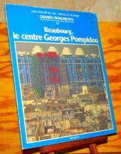 Le Centre Georges Pompidou - Beaubourg - Couverture - Format classique