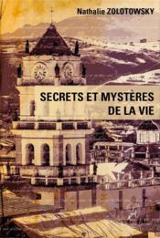 Secrets et mystères de la vie : un frère tombé du ciel - Couverture - Format classique