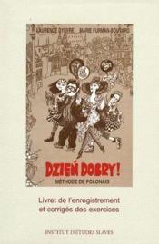 Dzien dobry ! méthode de polonais t.2 ; livret de l'enregistrement et corrigés des exercices - Couverture - Format classique