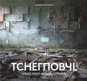 Tchernobyl ; visite post-apocalyptique - Couverture - Format classique