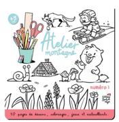 Atelier montagne n.1 ; 50 pages de dessins, coloriages, jeux et autocollants - Couverture - Format classique
