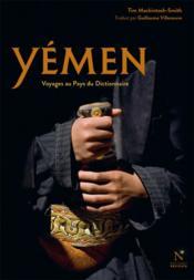 Yémen ; voyage au pays du dictionnaire - Couverture - Format classique