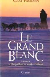 Le Grand Blanc - Intérieur - Format classique