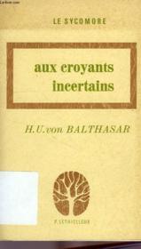 Aux croyants incertains - Couverture - Format classique