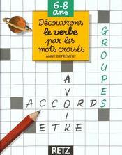 Decouvrons Le Verbe Par Les Mots Croises - Intérieur - Format classique