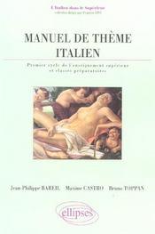 Manuel De Theme Italien Premier Cycle De L'Enseignement Superieur Et Classes Preparatoires - Intérieur - Format classique