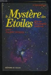 Le Mystere Des Etoiles /Tout Sur L Astronomie Moderne - Couverture - Format classique