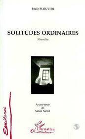 Solitudes ordinaires - Intérieur - Format classique