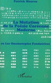 La mutation de la poésie coréenne moderne ou les onomatopées fondatrices - Intérieur - Format classique