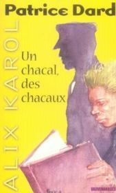 Alix Karol t.5 ; un chacal, des chacaux - Couverture - Format classique