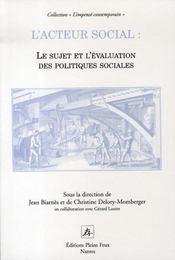 Acteur social ; le sujet et l'évaluation des politiques sociales. - Intérieur - Format classique