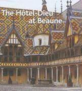L'Hotel-Dieu De Beaune Version Anglaise - Couverture - Format classique