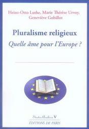Pluralisme religieux ; quelle âme pour l'europe ? - Intérieur - Format classique
