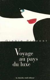 Voyage au pays du luxe - Intérieur - Format classique
