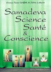 Samadeva science ; santé et conscience - Intérieur - Format classique