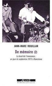 De mémoire t.2 ; le deuil de l'innocence : un jour de septembre 1973 à Barcelone - Couverture - Format classique