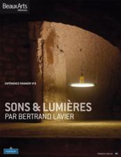 Expérience Pommery n.6 ; sons & lumières par Bertrand Lavier ; exposition au domaine Pommery à Reims - Couverture - Format classique