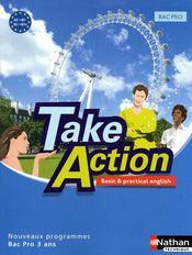 TAKE ACTION ; anglais ; bac pro 3 ans ; A2 B1 ; manuel de l'élève (édition 2009) - Couverture - Format classique