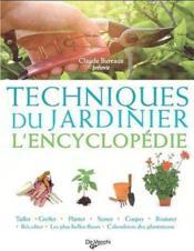 Techniques du jardinier ; l'encyclopédie - Couverture - Format classique