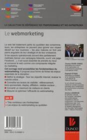 Le web marketing ; stratégies et moyens opérationnels pour améliorer sa visibilité, convertir les prospects en clients - 4ème de couverture - Format classique