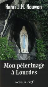 Mon Pelerinage A Lourdes - Couverture - Format classique