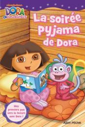 La soirée pyjama de Dora - Couverture - Format classique
