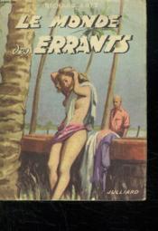 Le Monde Des Errants. - Couverture - Format classique