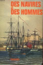 Des Navires Et Des Hommes. Histoire De La Navigation. - Couverture - Format classique