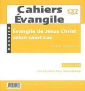 Cahiers evangile - numero 137 l'evangile de jesus christ selon saint luc - Couverture - Format classique