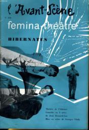 L'AVANT-SCENE - FEMINA-THEATRE N° 151 - HIBERNATUS de JEAN BERNARD-LUC - Couverture - Format classique
