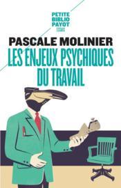 Les enjeux psychiques du travail - Couverture - Format classique
