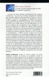 Dépolitiser l'Europe ; comment les partis dominants évitent le conflit sur l'intégration européenne - 4ème de couverture - Format classique