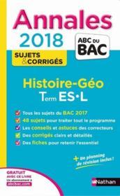 Annales ABC du bac ; sujets & corrigés T.9 ; histoire-géographie ; terminale ES ; terminale L (édition 2017) - Couverture - Format classique